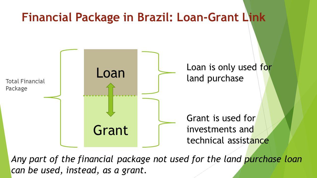 Financial Package in Brazil: Loan-Grant Link