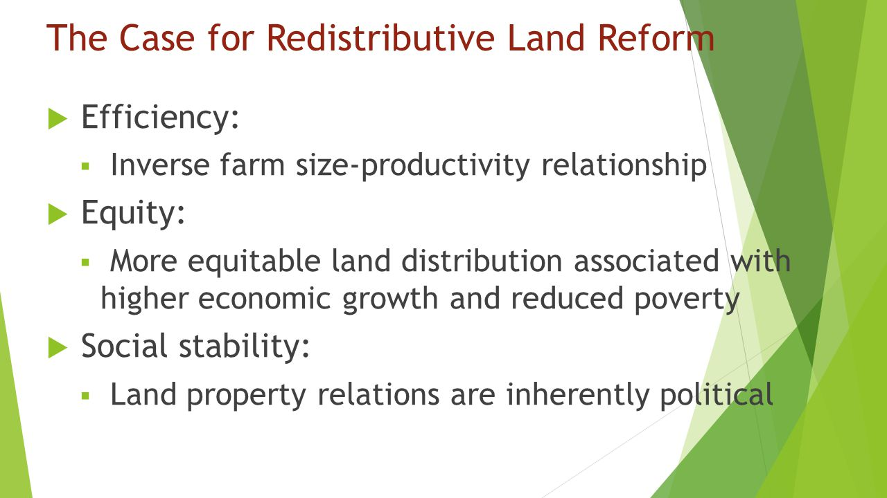 The Case for Redistributive Land Reform