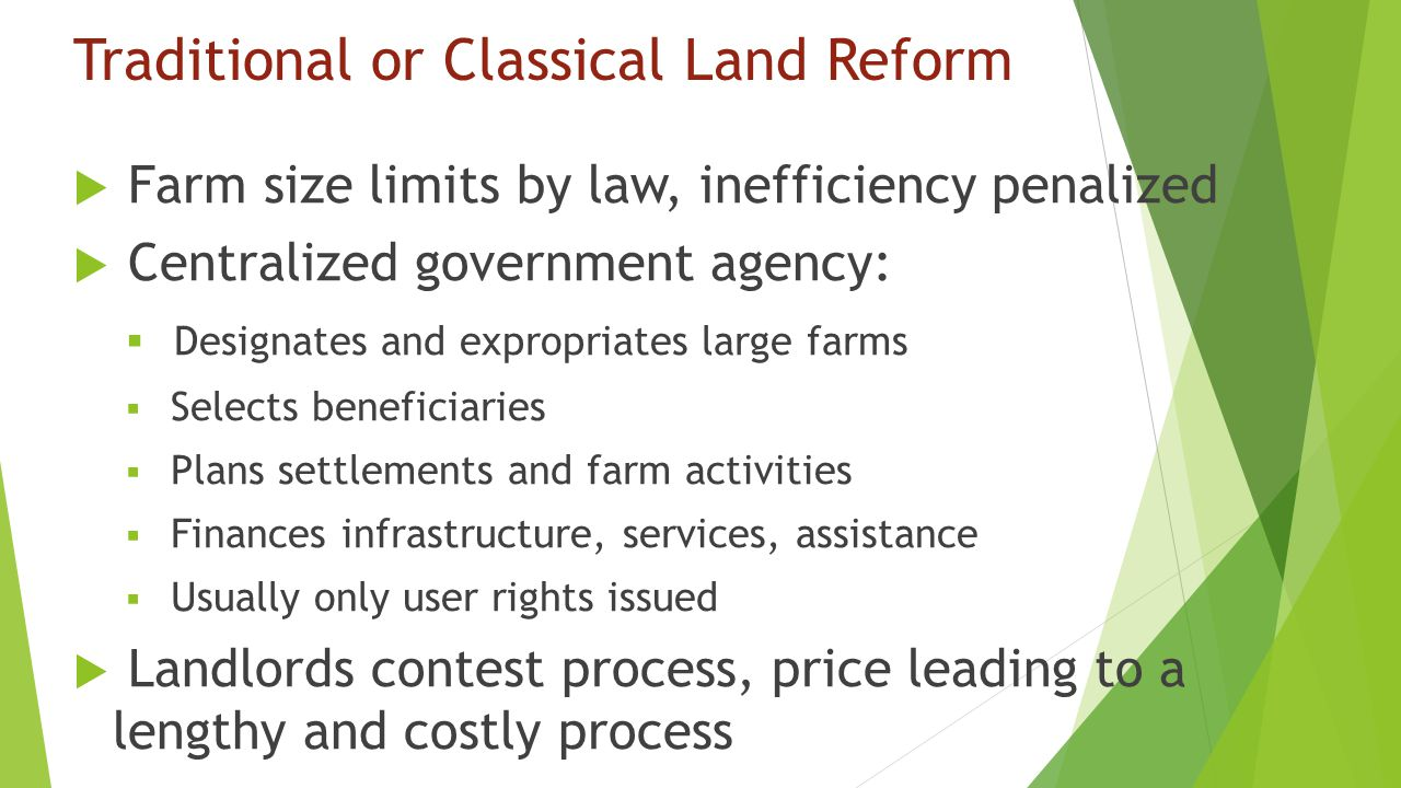 Traditional or Classical Land Reform