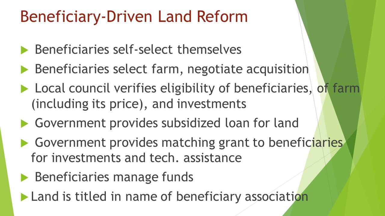 Beneficiary-Driven Land Reform