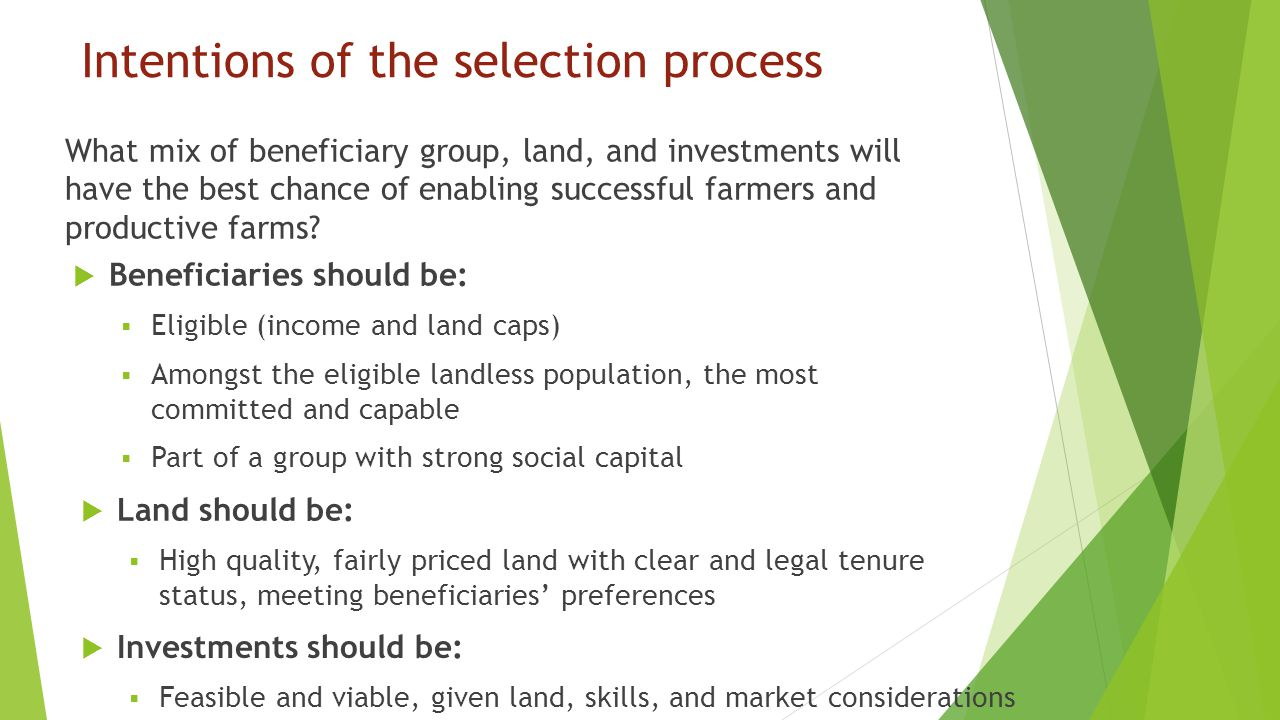 Intentions of the selection process