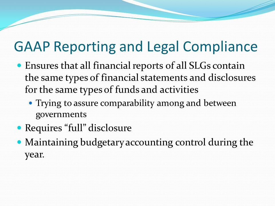 GAAP Reporting and Legal Compliance