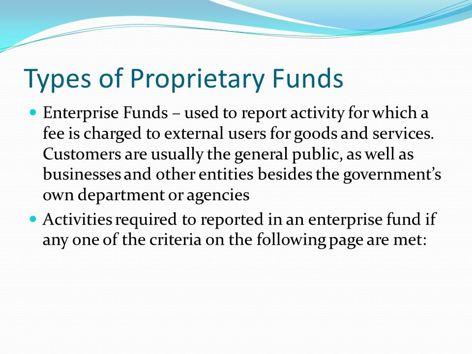 Types of Proprietary Funds