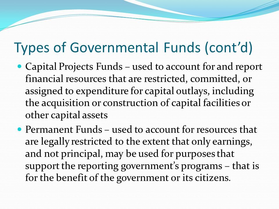 Types of Governmental Funds (cont'd)
