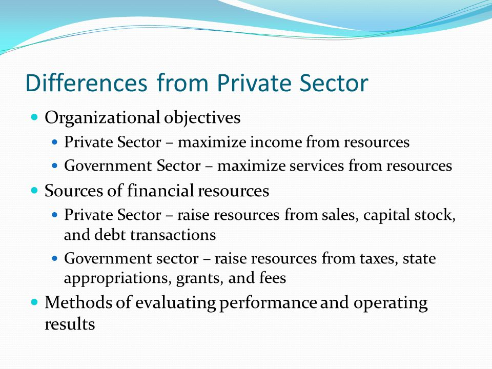 Differences from Private Sector
