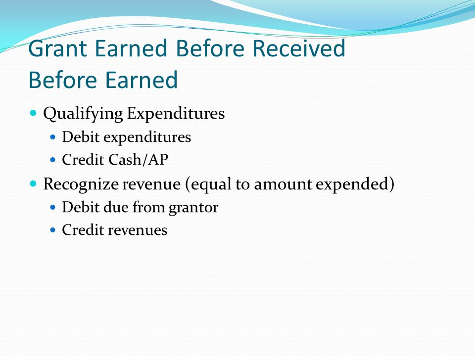 Grant Earned Before Received Before Earned