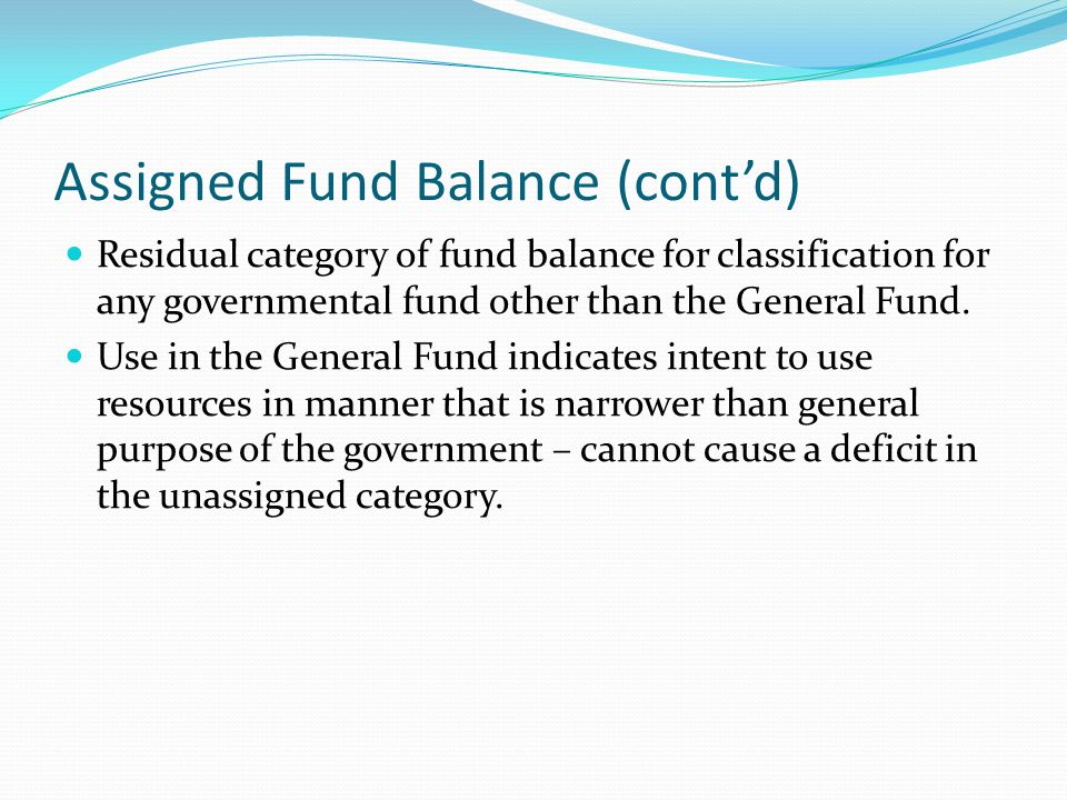 Assigned Fund Balance (cont'd)