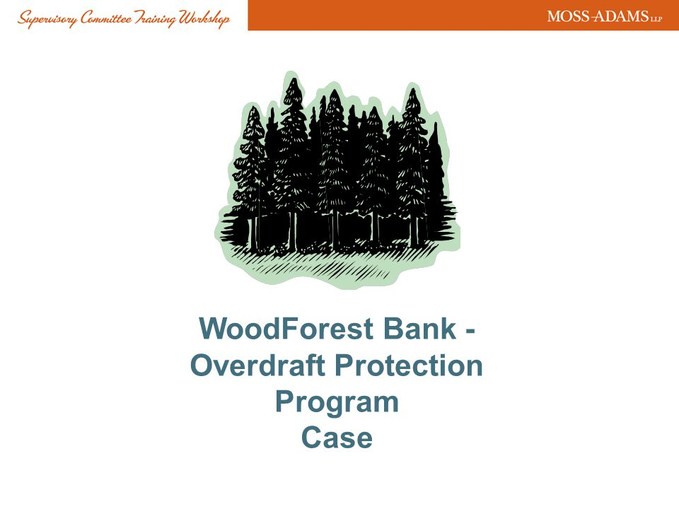WoodForest Bank - Overdraft Protection Program Case