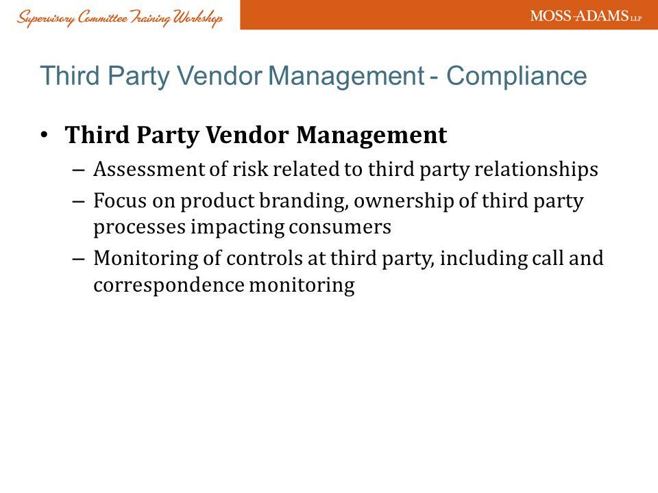 Third Party Vendor Management - Compliance