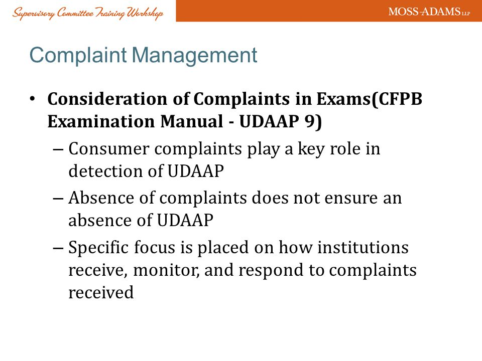 Complaint Management Consideration of Complaints in Exams(CFPB Examination Manual - UDAAP 9)