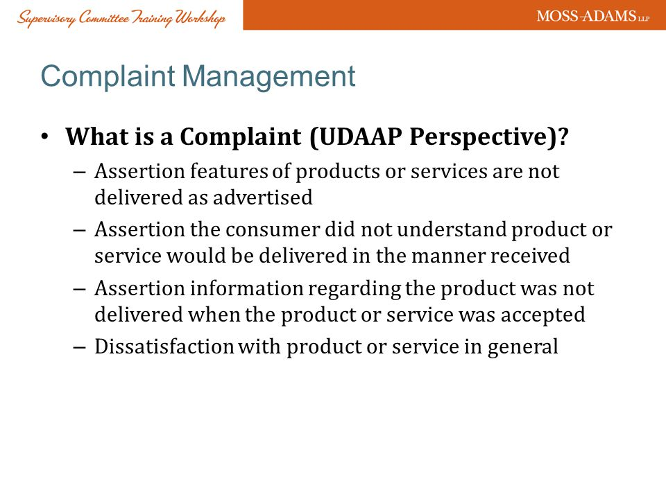 Complaint Management What is a Complaint (UDAAP Perspective)