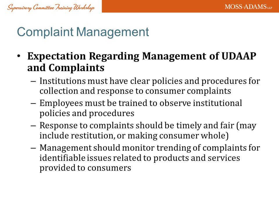 Complaint Management Expectation Regarding Management of UDAAP and Complaints.