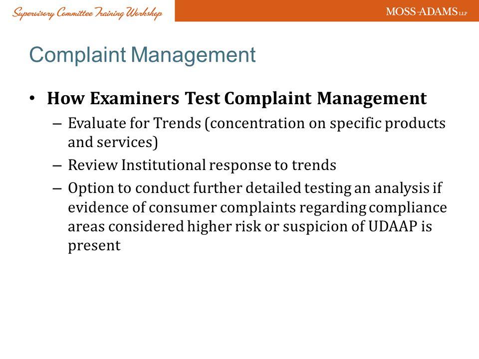 Complaint Management How Examiners Test Complaint Management
