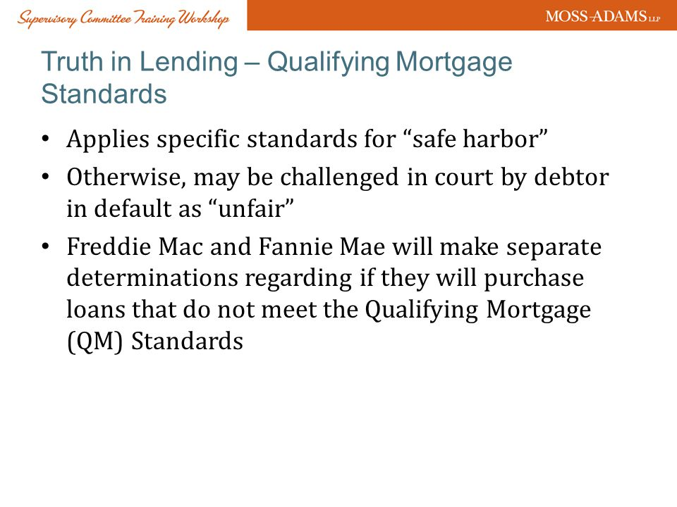 Truth in Lending – Qualifying Mortgage Standards