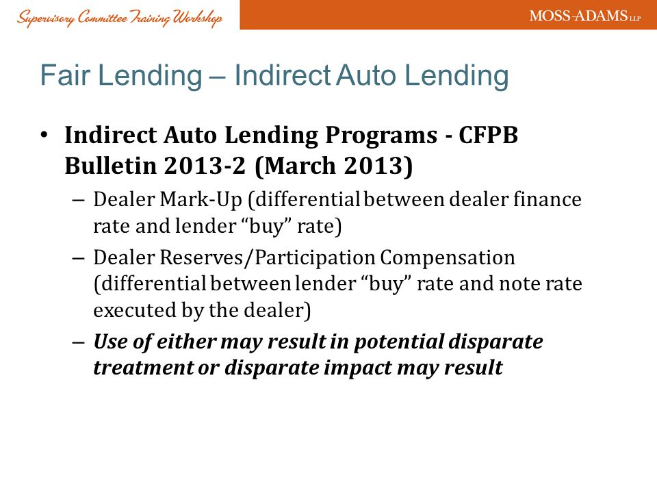 Fair Lending – Indirect Auto Lending