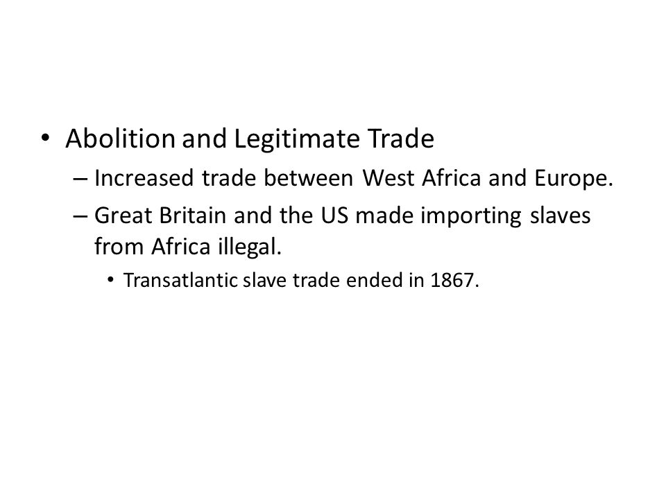 Abolition and Legitimate Trade