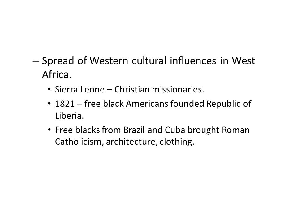 Spread of Western cultural influences in West Africa.