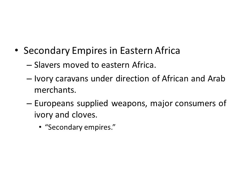 Secondary Empires in Eastern Africa