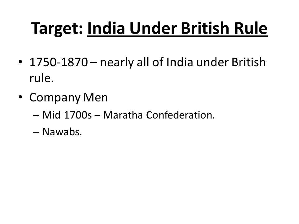 Target: India Under British Rule