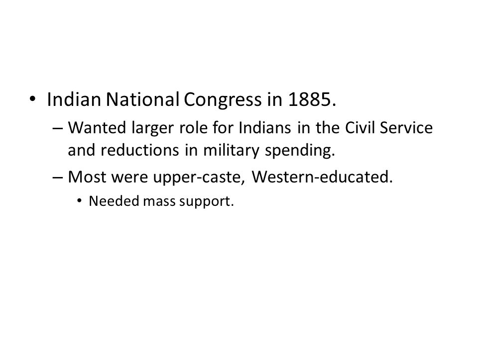 Indian National Congress in 1885.