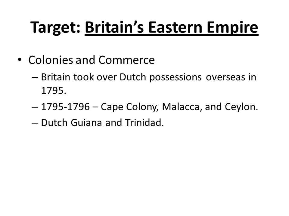 Target: Britain's Eastern Empire