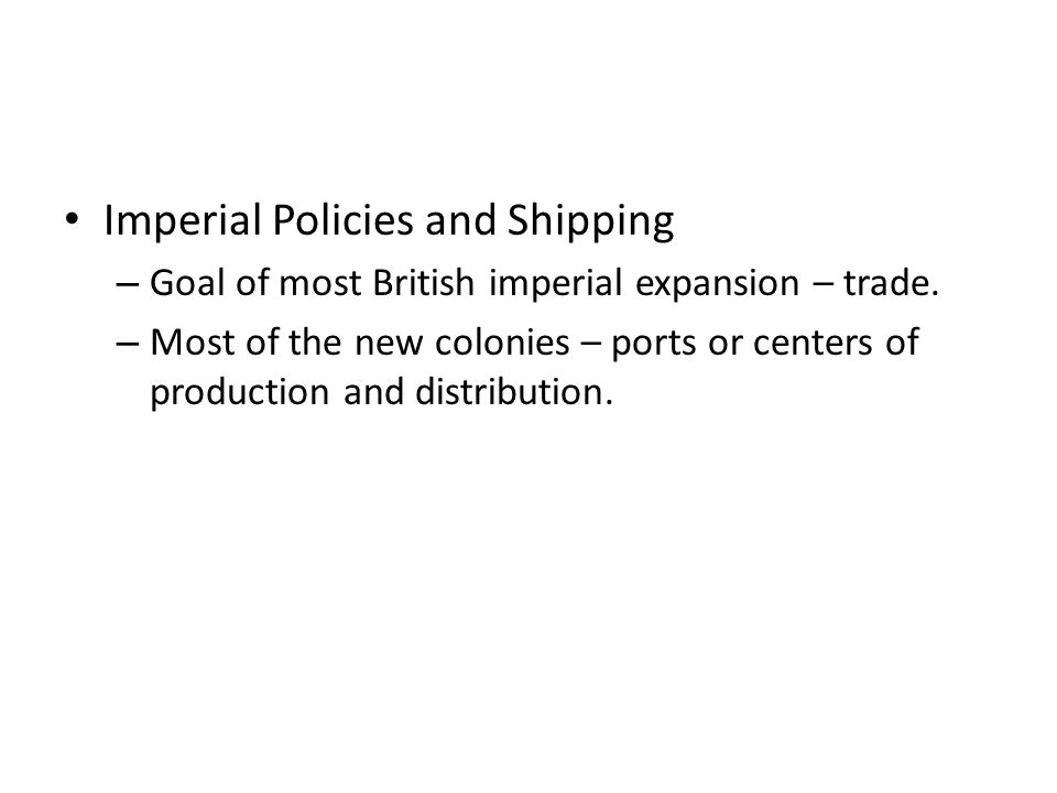 Imperial Policies and Shipping