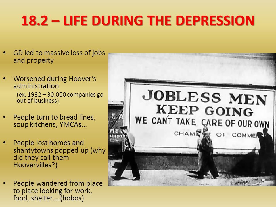 18.2 – LIFE DURING THE DEPRESSION