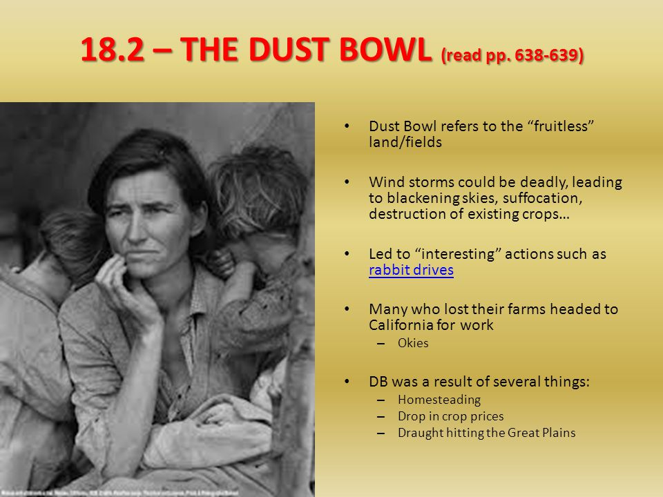 18.2 – THE DUST BOWL (read pp. 638-639)