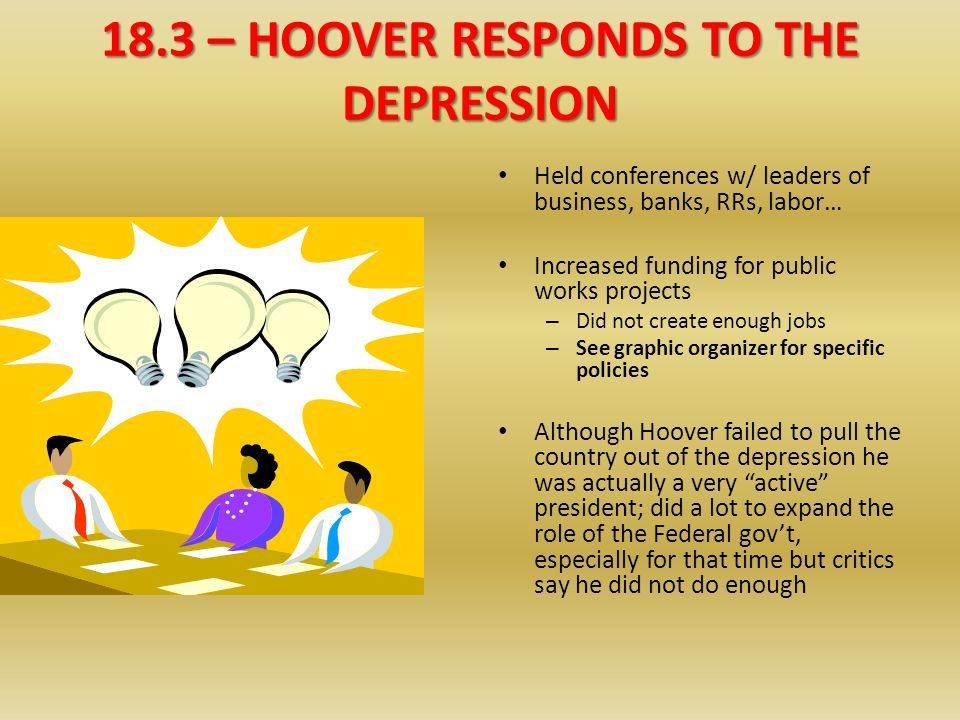 18.3 – HOOVER RESPONDS TO THE DEPRESSION