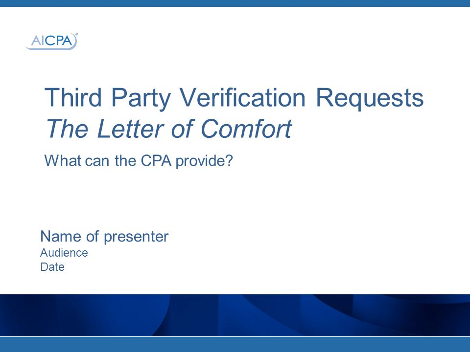 Third Party Verification Requests The Letter of Comfort