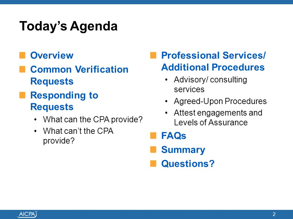 Today's Agenda Overview Common Verification Requests