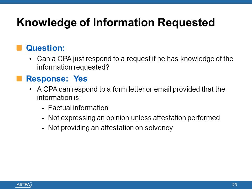 Knowledge of Information Requested