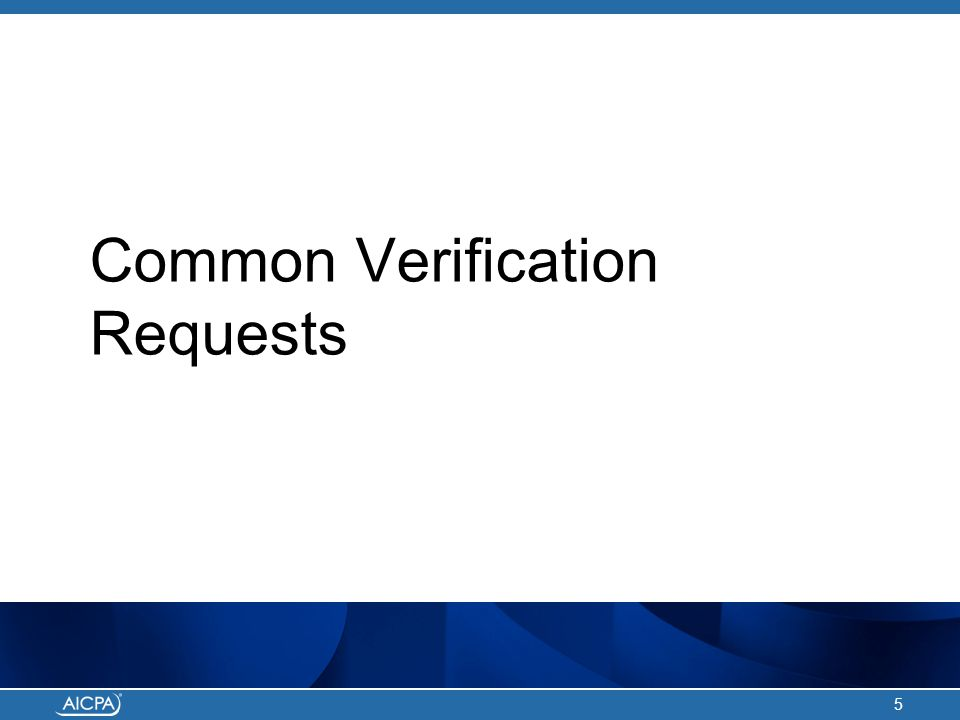 Common Verification Requests