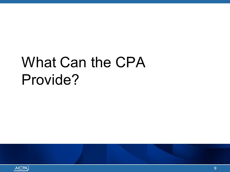 What Can the CPA Provide