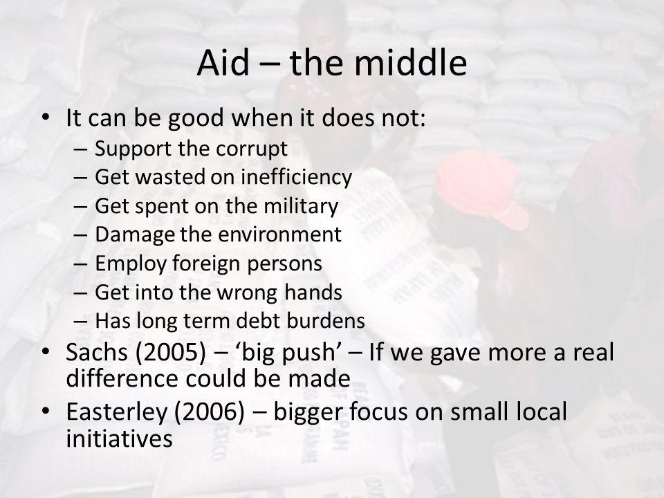 Aid – the middle It can be good when it does not:
