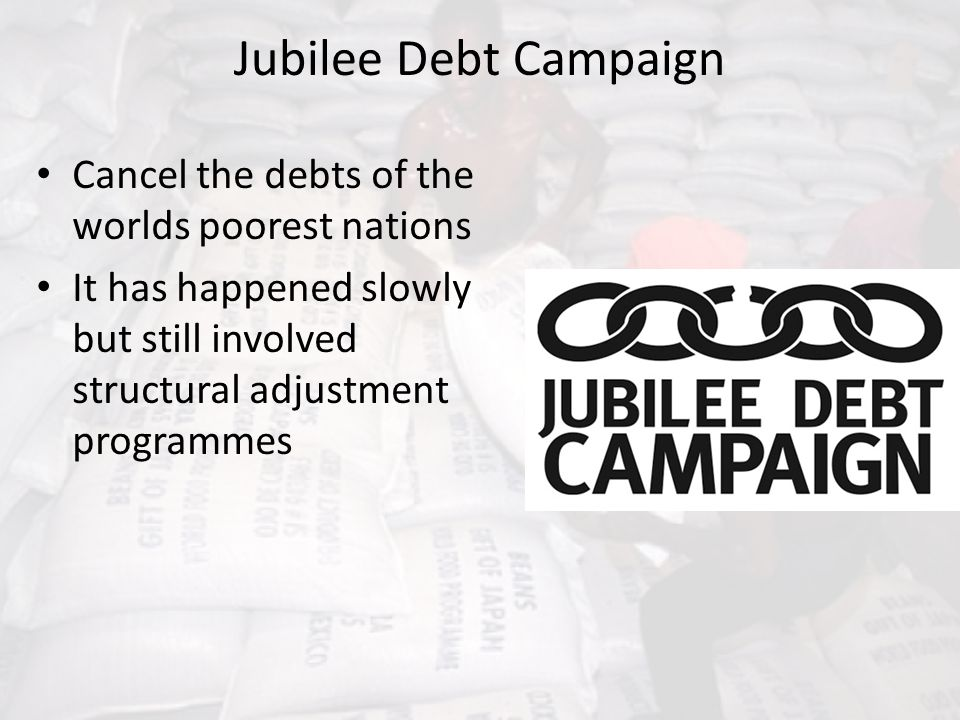 Jubilee Debt Campaign Cancel the debts of the worlds poorest nations