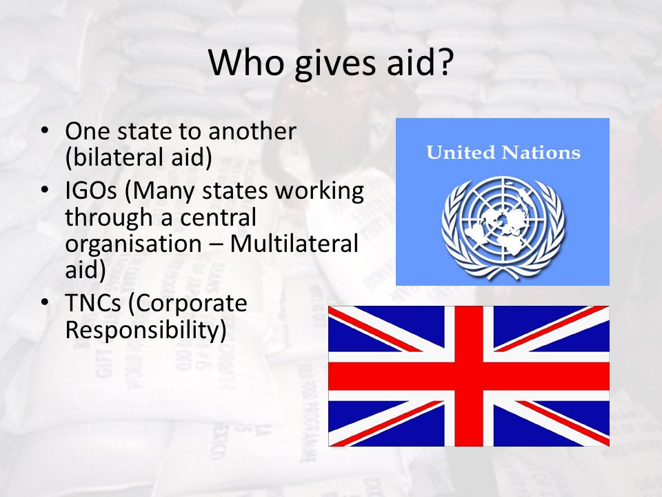 Who gives aid One state to another (bilateral aid)