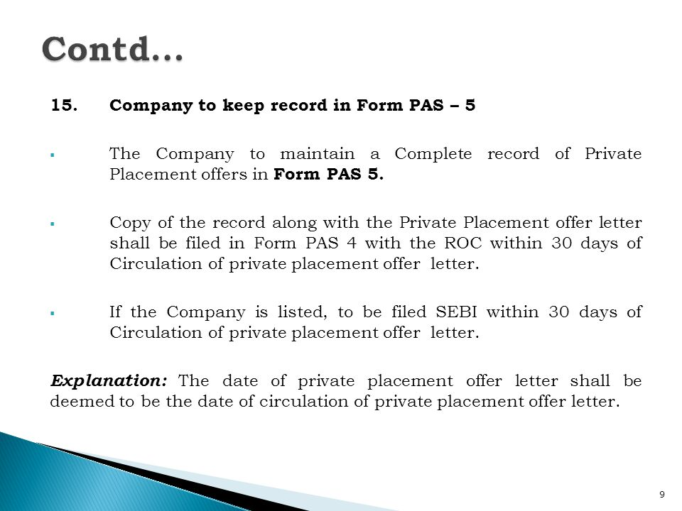 Contd… 15. Company to keep record in Form PAS – 5