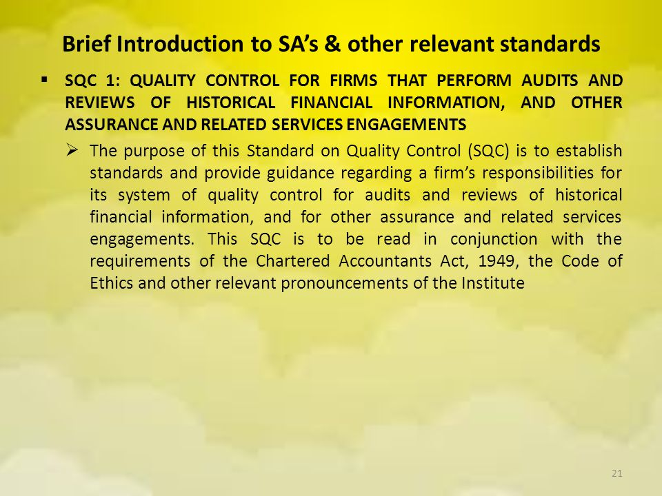 Brief Introduction to SA's & other relevant standards