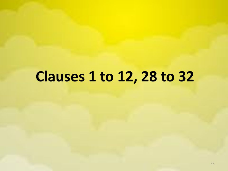 Clauses 1 to 12, 28 to 32