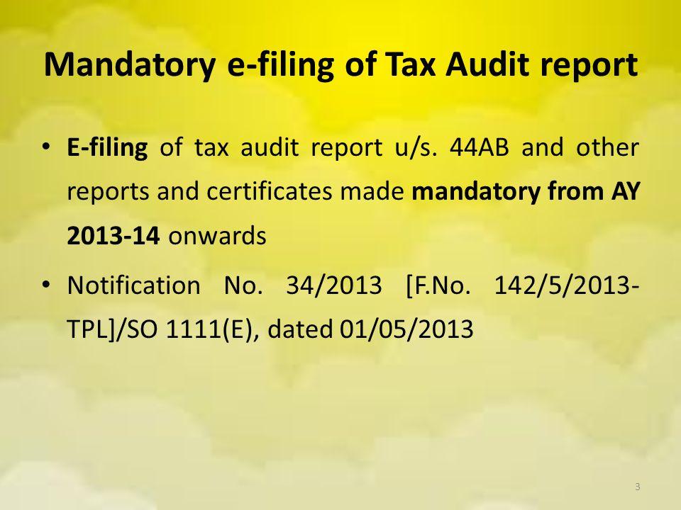 Mandatory e-filing of Tax Audit report