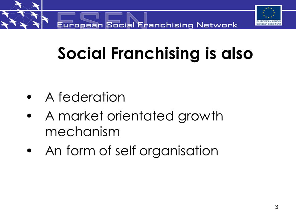 Social Franchising is also