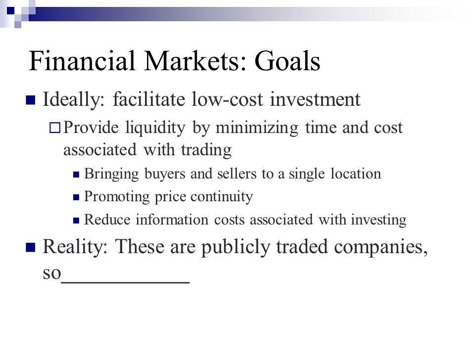 Financial Markets: Goals