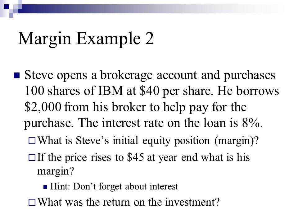 Margin Example 2