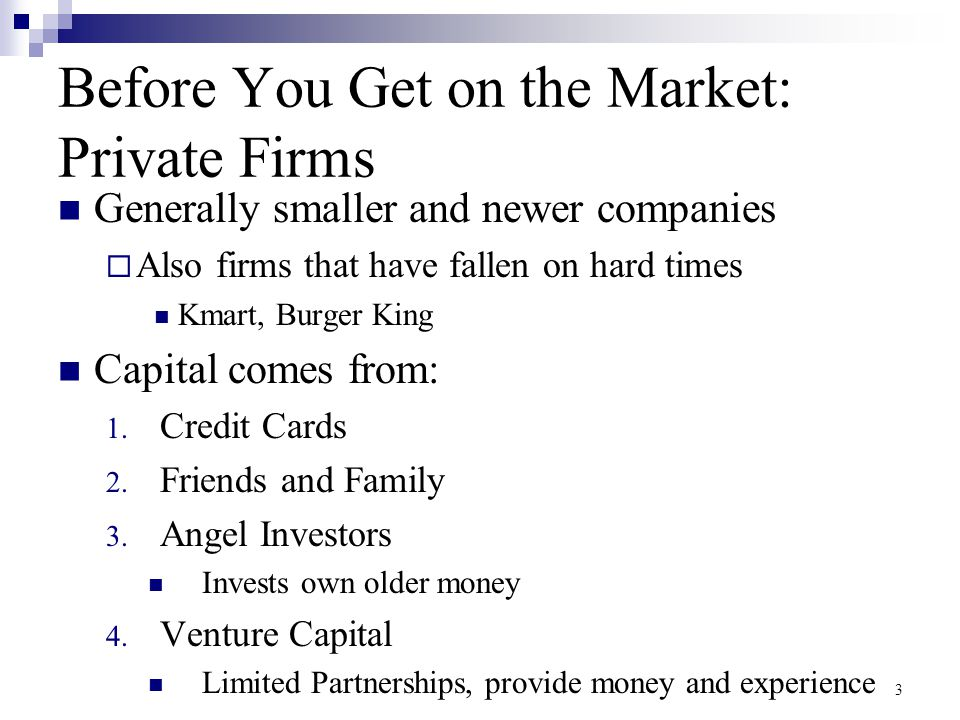 Before You Get on the Market: Private Firms