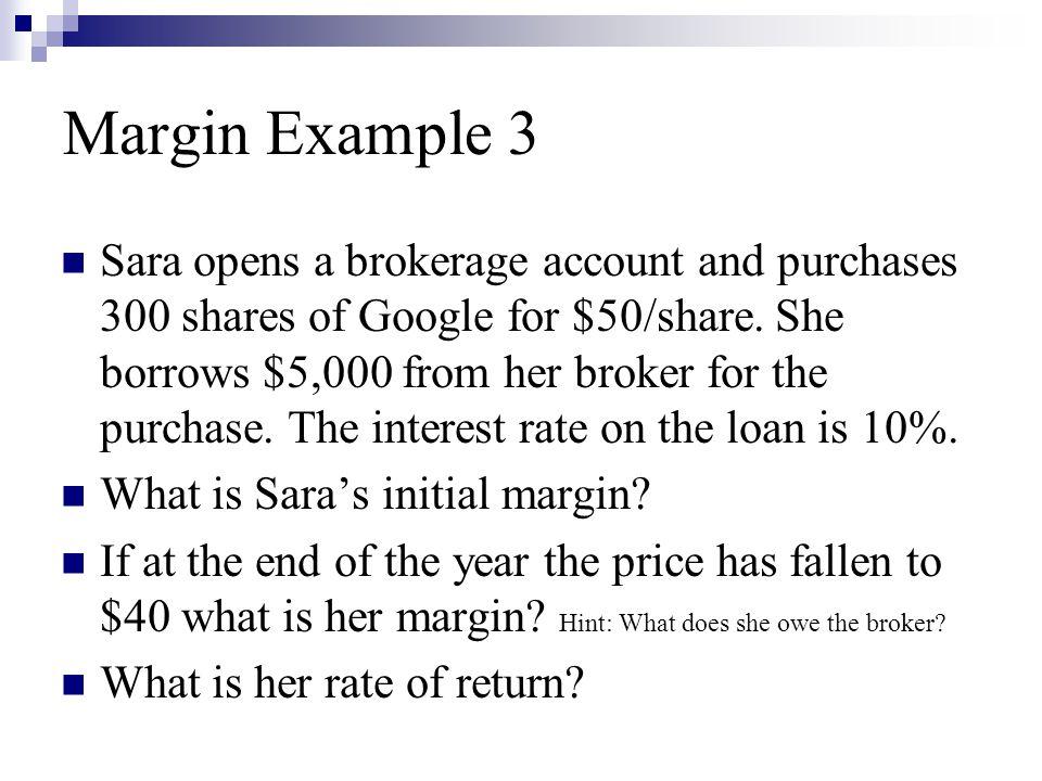 Margin Example 3