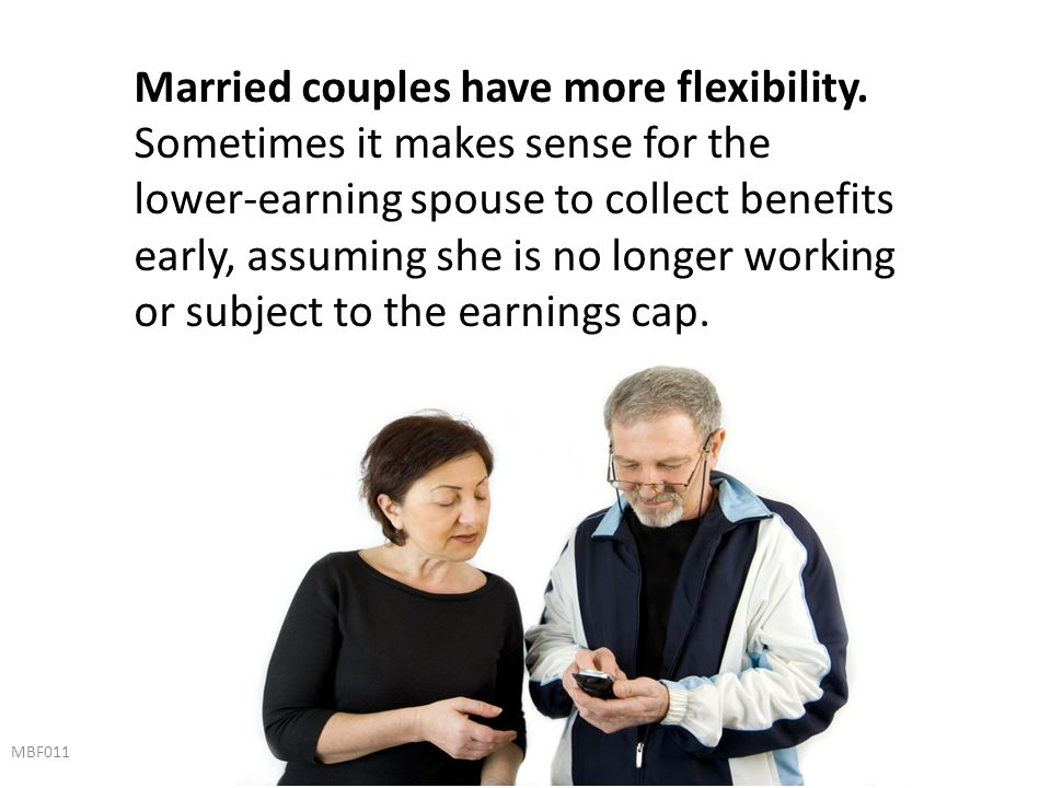 Married couples have more flexibility.