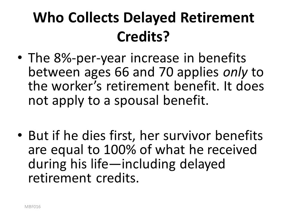 Who Collects Delayed Retirement Credits