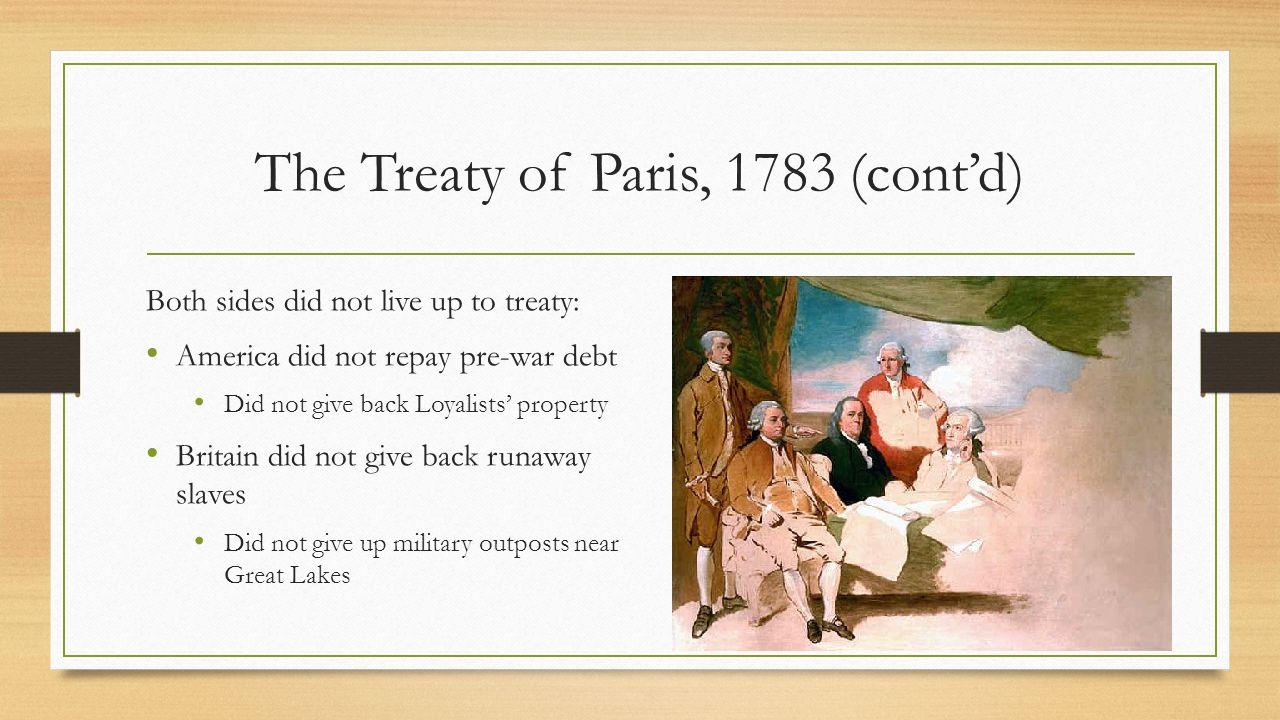 The Treaty of Paris, 1783 (cont'd)