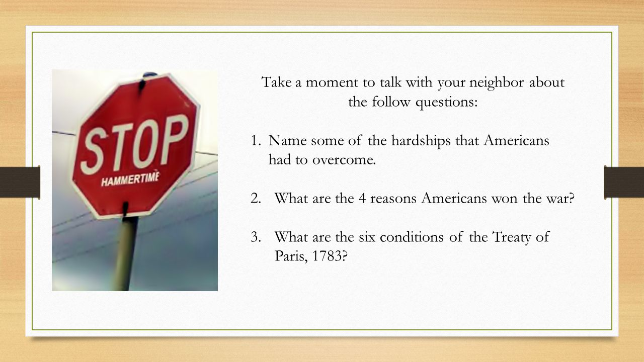 Take a moment to talk with your neighbor about the follow questions: